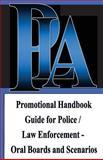 Promotional Handbook Guide for Police / Law Enforcement - Oral Boards and Scenarios, Michael Wood, 1470007665