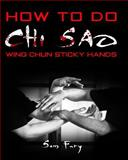 How to Do Chi Sao, Sam Fury, 1497457661