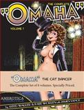 The Complete Omaha the Cat Dancer Set of 8 Volumes, James Vance and Kate Worley, 1561637661