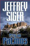 Prey on Patmos, Jeffrey Siger, 1590587669