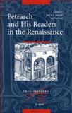 Petrarch and His Readers in the Renaissance, , 9004147667