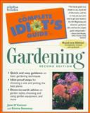 Complete Idiot's Guide to Gardening, Jane O'Connor and Emma Sweeney, 0028627679