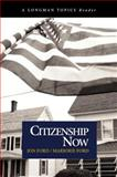 Citizenship Now, Ford, Jon and Ford, Marjorie, 0321117670