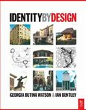 Identity by Design, Bentley, Ian and Butina-Watson, Georgia, 0750647671