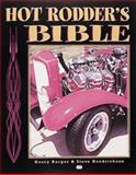 Hot Rodder's Bible, Steve Hendrickson and Gerry Burger, 0760307679