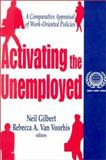 Activating the Unemployed 9780765807670