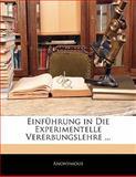 Einführung in Die Experimentelle Vererbungslehre ..., Anonymous, 1142827674