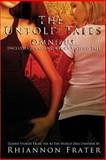 The Untold Tales Omnibus: Zombie Stories from the As the World Dies Universe, Rhiannon Frater, 1499567677