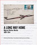 A Long Way Home : Migrant Worker Worlds 1800-2014, , 1868147673
