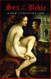 Sex in the Bible, J. Harold Ellens, 0275987671