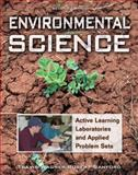 Environmental Science : Active Learning Laboratories and Applied Problem Sets, Wagner, Travis P. and Sanford, Robert, 0470087676