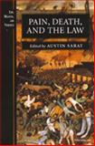 Pain, Death, and the Law, , 0472067672