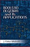 Boolean Algebra and Its Applications, Whitesitt, J. Eldon, 0486477673