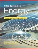 Introduction to Energy : Resources, Technology, and Society, Cassedy, Edward S. and Grossman, Peter Z., 0521637678