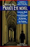 Writing the Private Eye Novel, , 0898797675