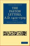 The Paston Letters, A. D. 1422-1509, , 1108017673