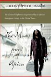 The Man from Africa, Christopher Osagie, 1462067670