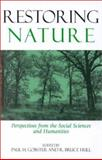 Restoring Nature : Perspectives from the Social Sciences and Humanities, , 1559637676