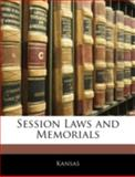Session Laws and Memorials, Kansas, 1144887674