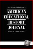 American Educational History Journal, , 1593117671