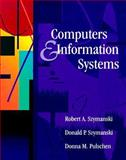 Computers and Information Systems, Szymanski, Robert A. and Szymanski, Donald A., 0024187674