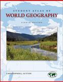 Student Atlas of World Geography, Sutton, Christopher, 007352767X