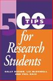 500 Tips for Research Students, Sally Brown and Phil Race, 0749417676