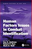 Human Factors Issues in Combat Identification, Andrews, Dee H. and Herz, Robert P., 0754677672