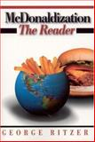 McDonaldization : The Reader, , 0761987673