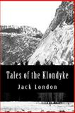 Tales of the Klondyke, Jack London, 1478127678