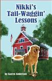 Nikki's Tail-Waggin' Lessons, Karen Anderson, 1480007676