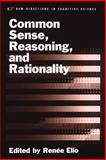 Common Sense, Reasoning, and Rationality, , 0195147677