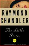 The Little Sister, Raymond Chandler, 039475767X