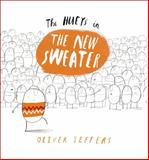 The New Sweater, Oliver Jeffers, 0399257675