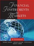 Financial Instruments and Markets : A Casebook, Dessain, Vincent and Sjoman, Anders, 0471737674
