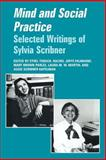 Mind and Social Practice : Selected Writings by Sylvia Scribner, , 0521467675