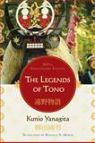 The Legends of Tono, Yanagita, Kunio, 0739127675