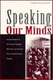 Speaking Our Minds : Conversations with the People Behind Landmark First Amendment Cases, Russomanno, Joseph, 0805837671