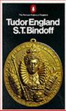 Tudor England, S. T. Bindoff, 014013767X