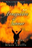 Armageddon Summer, Jane Yolen and Bruce Coville, 0152017674
