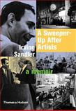 A Sweeper-Up after Artists, Irving Sandler, 0500287678