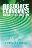 Resource Economics, Conrad, Jon M., 0521697670