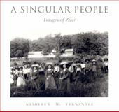 A Singular People, Kathleen M. Fernandez, 0873387678