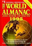 The World Almanac and Book of Facts, 1995, , 0886877679