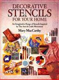 Decorative Stencils for Your Home, Mary MacCarthy, 0891347674