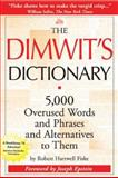 The Dimwit's Dictionary, Robert Hartwell Fiske, 0966517679