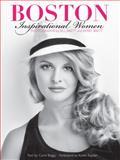 Boston, Inspirational Women, Bill Brett, Kerry Brett, Carol Beggy, 0976727676