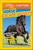Horse Escape Artist!, Ashlee Brown Blewett, 1426317670