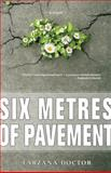 Six Metres of Pavement, Farzana Doctor, 1554887674