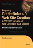 DotNetNuke 4. 0 Website Creation in VB 2005 with Visual Web Developer 2005 Express, Nick Symmonds, 1590597672